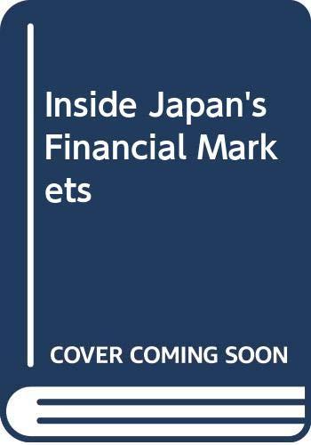 9780340415948: Inside Japan's Financial Markets