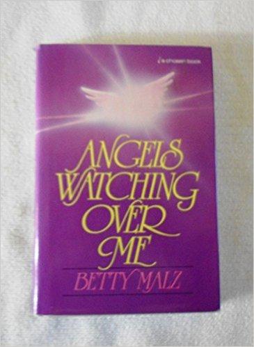 9780340415962: Angels Watching Over Me (Hodder Christian paperbacks)