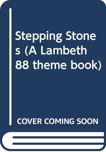 9780340415986: Stepping Stones (A Lambeth 88 theme book)