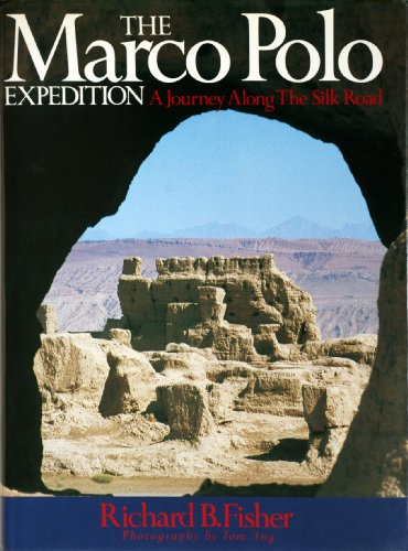 9780340416068: The Marco Polo Expedition: Journey Along the Silk Road