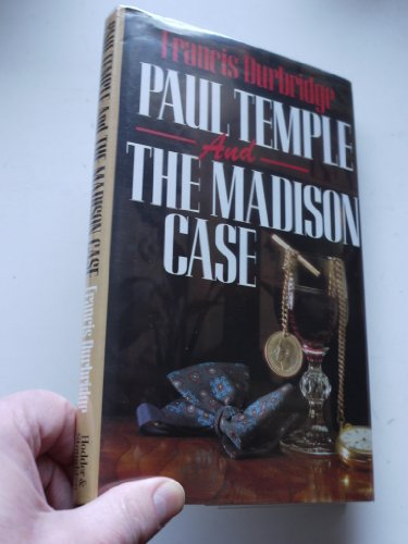 9780340416082: Paul Temple and the Madison Case