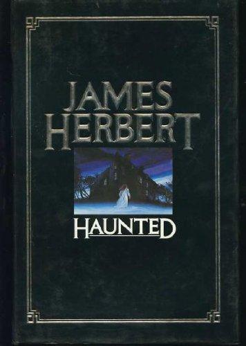 HAUNTED: Herbert, James.
