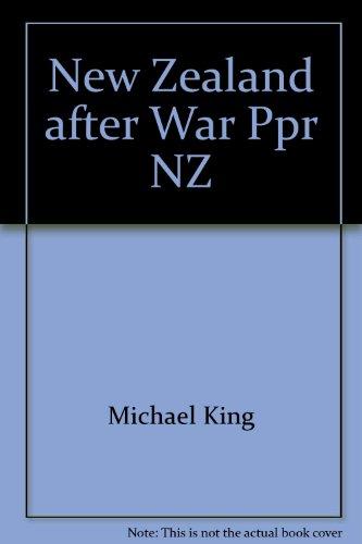 9780340416464: New Zealand after War Ppr NZ