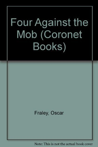 9780340416662: Four Against the Mob (Coronet Books)
