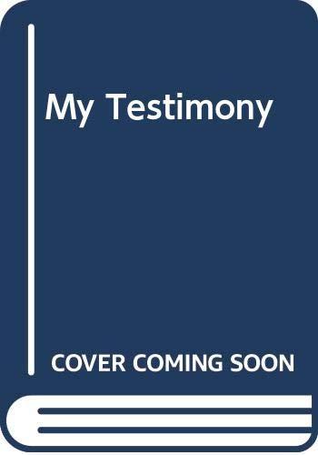 9780340417249: My Testimony
