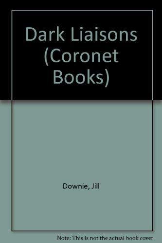 9780340418963: Dark Liaisons (Coronet Books)