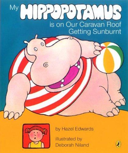 9780340419311: My Hippopotamus is on the Caravan Roof Getting Sunburnt