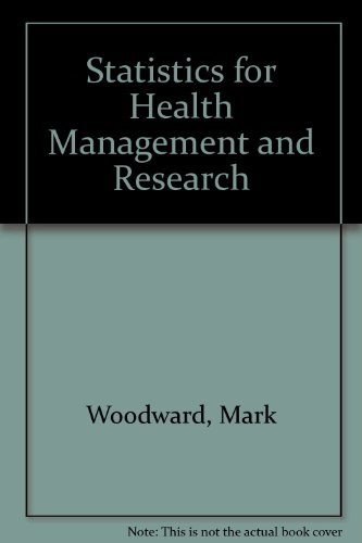 9780340420096: Statistics for Health Management and Research