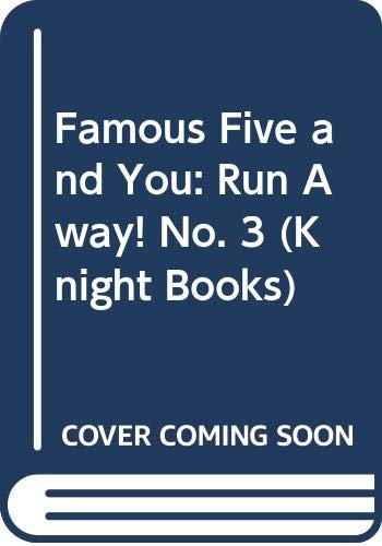 9780340421277: Famous Five and You: Run Away! No. 3 (Knight Books)