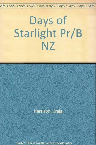 9780340422045: Days of Starlight Pr/B NZ