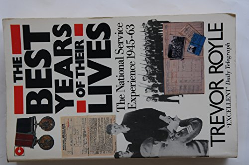 9780340422137: THE BEST YEARS OF THEIR LIVES: National Service Experience, 1945-63
