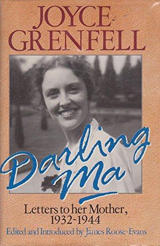 Darling Ma: Grenfell Joyce/roose-Evans James (editor)