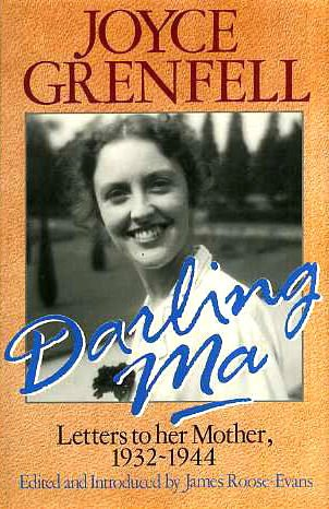 Darling Ma : Letters to Her Mother, 1932-1944: Grenfell, Joyce