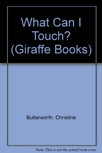9780340424186: What Can I Touch? (Giraffe Books)