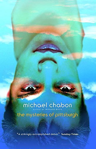 Mysteries of Pittsburgh: Chabon, Michael
