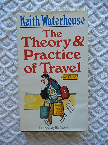 9780340425008: The Theory and Practice of Travel