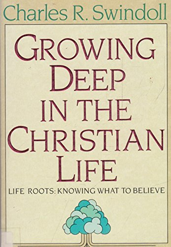 Growing Deep in the Christian Life (0340426241) by Charles R. Swindoll