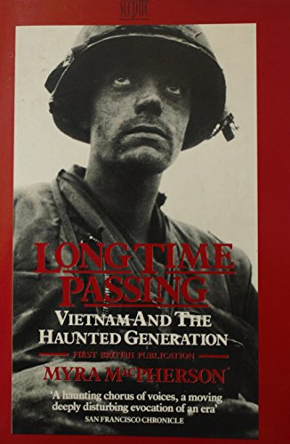 9780340426388: Long Time Passing: Vietnam and the Haunted Generation