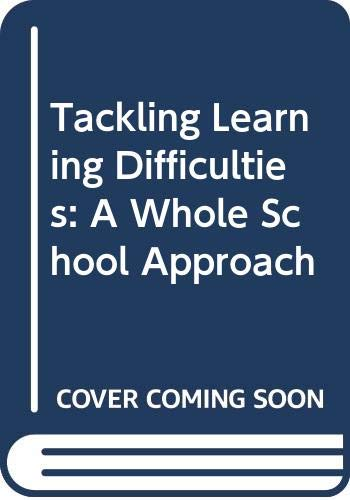 9780340426746: Tackling Learning Difficulties: A Whole School Approach