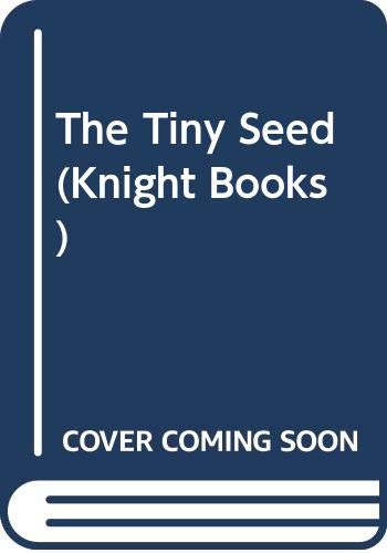 The Tiny Seed (Knight Books): Carle, Eric