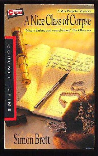 9780340428498: A Nice Class of Corpse (Coronet Books)