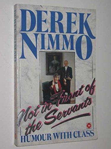 9780340430729: Not in Front of the Servants (Coronet Books)