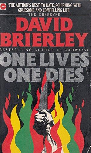 One Lives One Dies.: Brierley, David