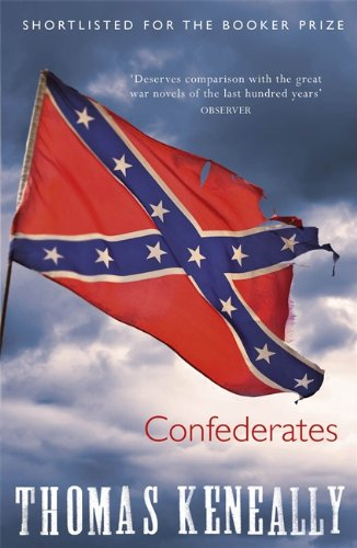 Confederates: Thomas Keneally