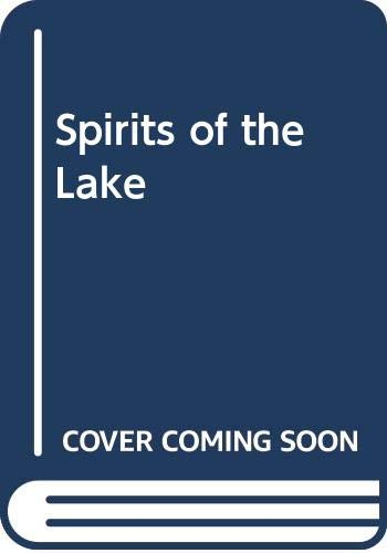 Spirits of the Lake (0340431245) by Beverley Dunlop