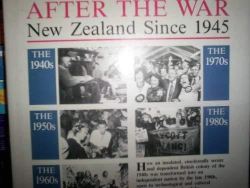 9780340431344: New Zealand After the War: New Zealand Since 1945