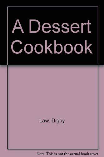 9780340431351: A Dessert Cookbook