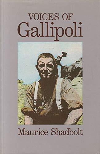 Voices of Gallipoli: Shadbolt, Maurice