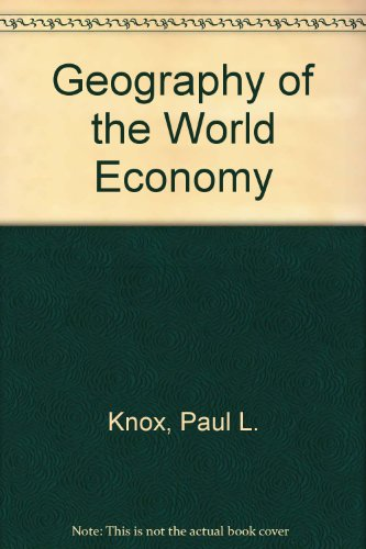 9780340462867: Geography of the World Economy