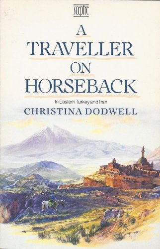 9780340485286: A Traveller on Horseback