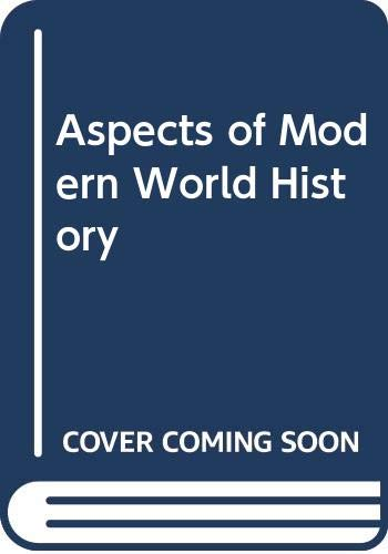 9780340485309: Aspects of Modern World History