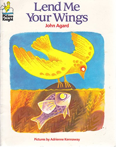9780340486955: Lend Me Your Wings (Picture Knight)