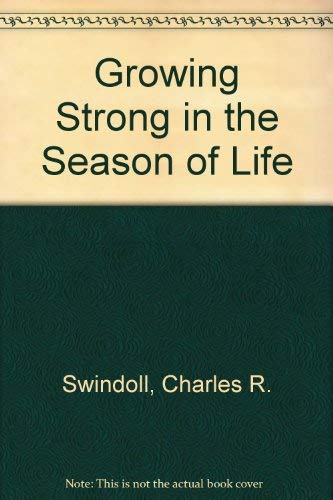 9780340487006: Growing Strong in the Season of Life