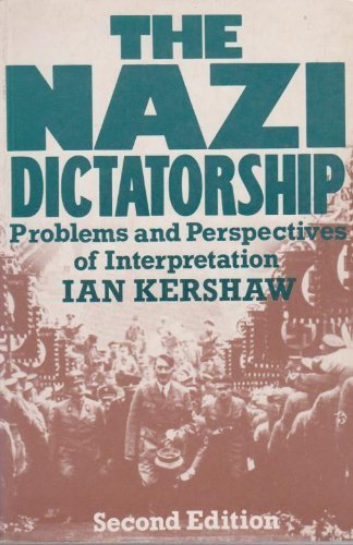 9780340490082: The Nazi Dictatorship: Problems and Perspectives of Interpretation
