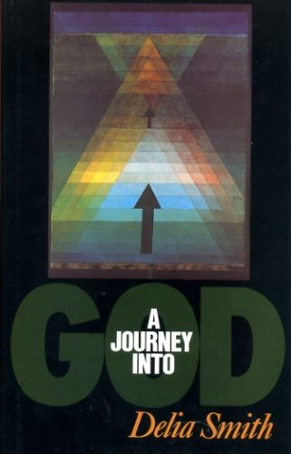A Journey into God (9780340490440) by Delia Smith