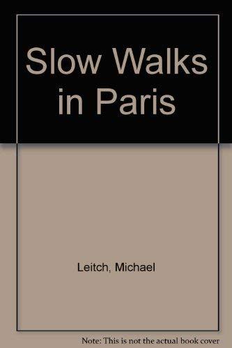 9780340491508: Slow Walks in Paris