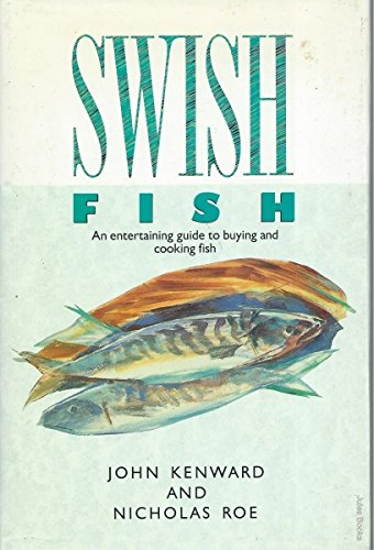 SWISH FISH: John Kenward and Nicholas Roe
