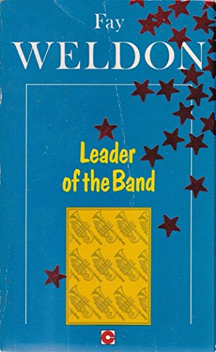 Leader of the Band (Coronet Books): Fay Weldon