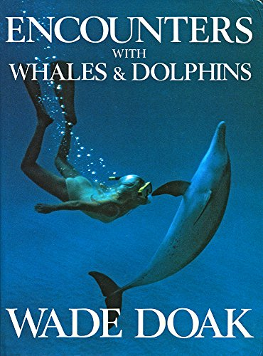 9780340492901: Encounters with Whales and Dolphins