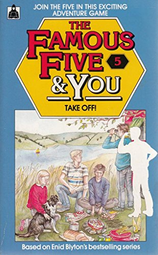 9780340494004: The Famous Five and You: Take Off No. 5 (Knight Books)