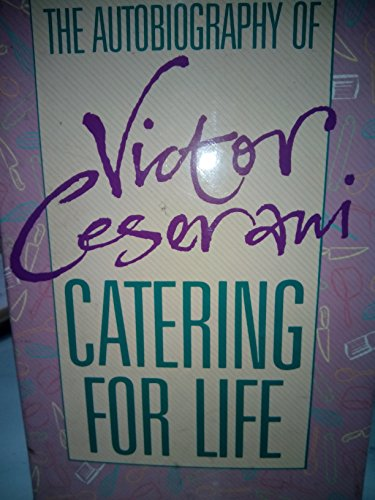 Catering for Life: Ceserani, Victor