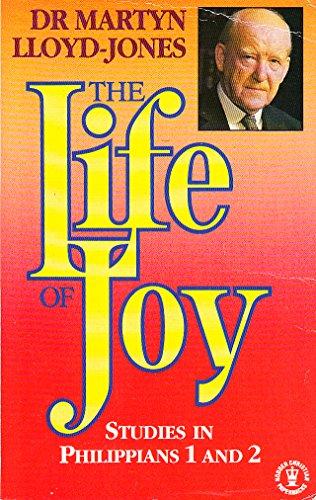 9780340495421: The Life of Joy: Philippians, Volume I
