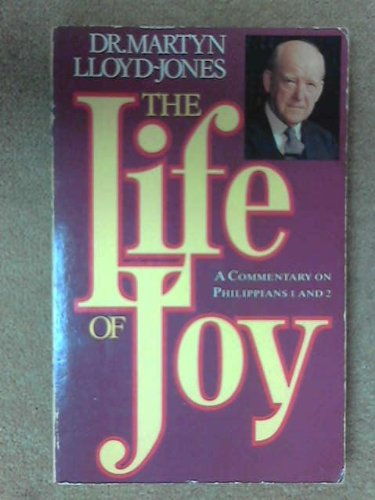 9780340495438: The Life of Joy: Philippians: Commentary on Philippians 1 and 2 v. 1