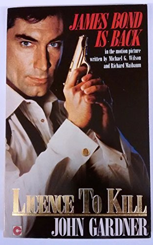 Licence to Kill (Coronet Books): Gardner, John