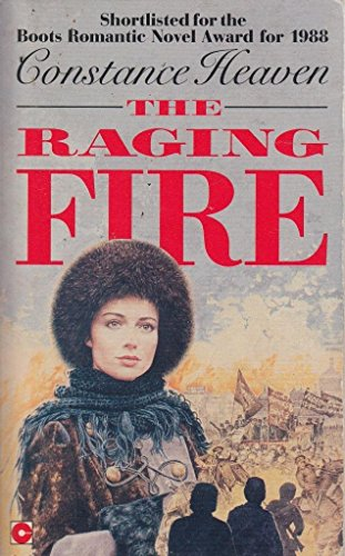 The Raging Fire (Coronet Books): Heaven, Constance