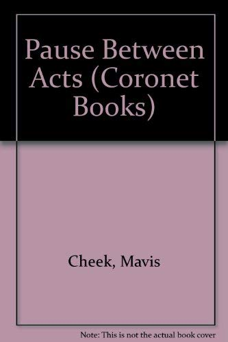 9780340497470: Pause Between Acts (Coronet Books)